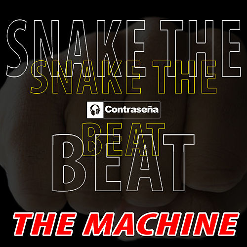 Shake the Beat by The Machine