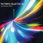 The Party Collective, Electro Butterfly, Vol. 2 by Various Artists
