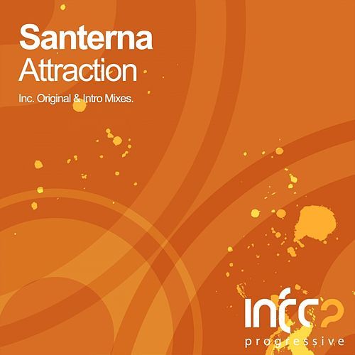 Attraction by Santerna