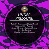 Under Pressure by Various Artists