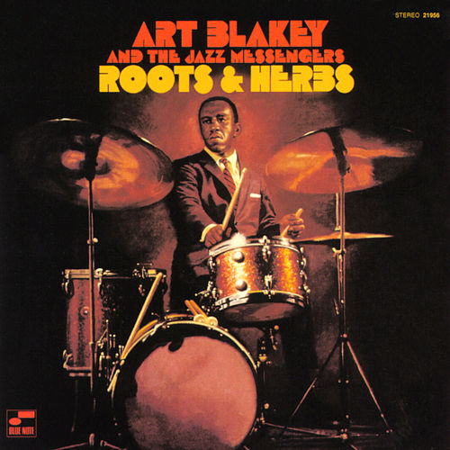 Roots And Herbs von Art Blakey