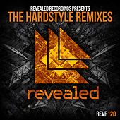 Revealed Recordings presents The Hardstyle Remixes by Various Artists