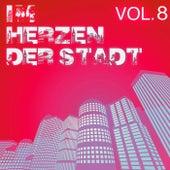 Im Herzen der Stadt, Vol. 8 by Various Artists
