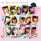 Re: Idol Hajimete No Chuu by Various Artists