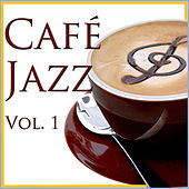 Café Jazz, Vol. 1 by Various Artists