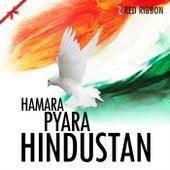 Hamara Pyara Hindustan by Various Artists