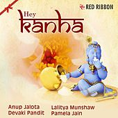 Hey Kanha by Various Artists