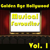 Golden Age Hollywood Musical Favourites, Vol. 1 by Various Artists