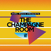 Hnrl Presents the Champagne Room by Various Artists