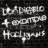 Hooligans by Don Diablo