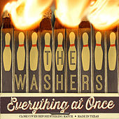 Everything at Once by The Washers