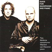 Duos For Saxophone And Piano by Ties Mellema and Wijnand van Klaveren