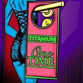 One Time - Single by Titanium