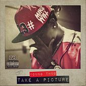 Take A Picture (feat. Young Thug) - Single by Mike Will Made It