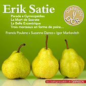 Erik Satie (Les indispensables de Diapason) by Various Artists