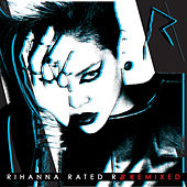 Rated R: Remixed von Rihanna