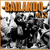Bailando Mix by Various Artists