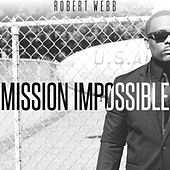 Mission Impossible by Robert Webb