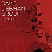 Live at MCG by David Liebman