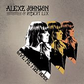Give Me Fire (Robert Lux Remix) by Alexz Johnson