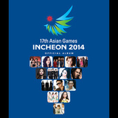 2014 Incheon Asian Games von Various Artists