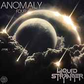 Anomaly : Four by Liquid Stranger