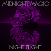 Night Flight by Midnight Magic