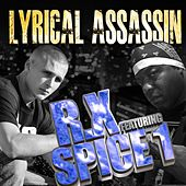Lyrical Assassin (feat. Spice 1) - Single by Rx