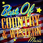 Best of Country & Western Music by Various Artists