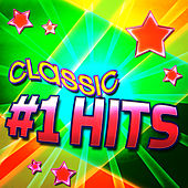 Classic #1 Hits by Various Artists