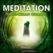Meditation - Gregorian Chants by Capella Gregoriana