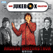 Rare Jukebox Collection - Aadesh Shrivastava Special by Various Artists