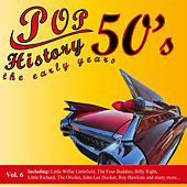 Pop History 50's - The Early Years, Vol. 6 by Various Artists
