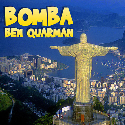 Bomba by Ben Quarman