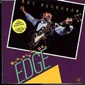 Dancing On The Edge by Roy Buchanan