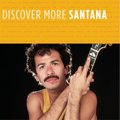 Discover More by Santana