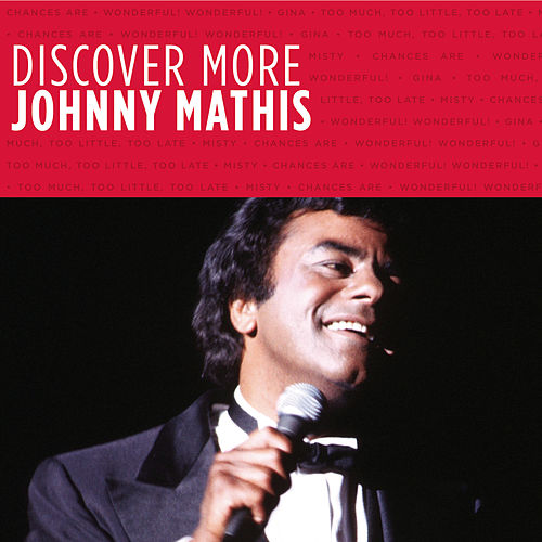 Discover More by Johnny Mathis