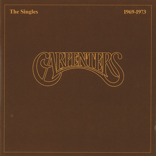The Singles 1969 - 1973 by The Carpenters