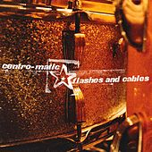 Flashes & Cables by Centro-Matic