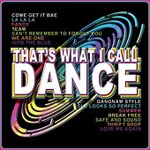 That's What I Call Dance by Various Artists