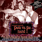 Orange County's Punk vs. Ska: Round One by Various Artists