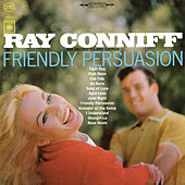 Friendly Persuasion by Ray Conniff
