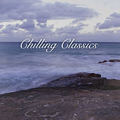 Chilling Classics, Volume 1 by Various Artists