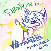 Drawn Me in (feat. DJ Max Efimov) by Hitarda