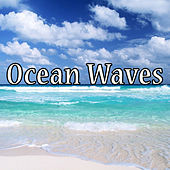 Soothing Ocean Waves by Ocean Waves