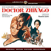 Doctor Zhivago: Original Motion Picture Soundtrack by Maurice Jarre
