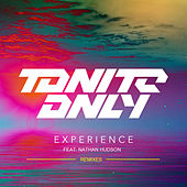 Experience by Tonite Only