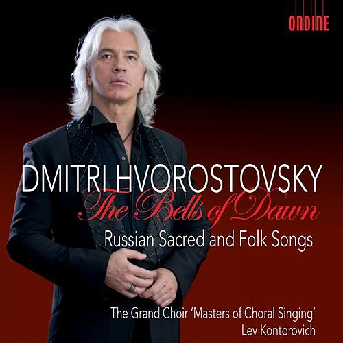 The Bells of Dawn by Dmitri Hvorostovsky