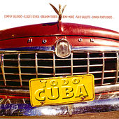 Todo Cuba by Various Artists