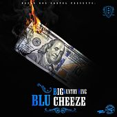 Blu Cheeze by Big Kuntry King